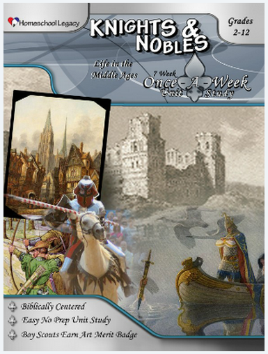 Knights and Nobles Unit Study